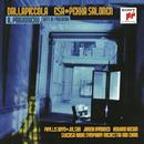 Dallapiccola: Il Prigioniero & Canti di prigionia/Esa-Pekka Salonen