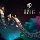 Sober Up (Remixes) feat.Rivers Cuomo/AJR
