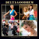I Honestly Love You/Delta Goodrem