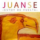 Estoy de Vuelta/Juanse