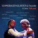 10 Jahre Tollwood (Live)/Schmidbauer & Kälberer