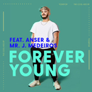 Forever Young feat.Anser,Mr. J. Medeiros/Todiefor