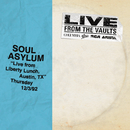 Live from Liberty Lunch, Austin, TX, December 3, 1992/Soul Asylum