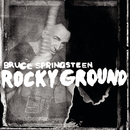 Rocky Ground/Bruce Springsteen