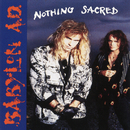 Nothing Sacred/Babylon A.D.