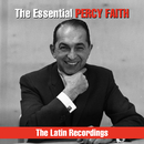 The Essential Percy Faith - The Latin Recordings/Percy Faith & His Orchestra
