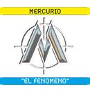 El Fenómeno/Mercurio