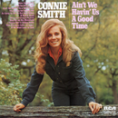 Ain't We Having Us A Good Time/Connie Smith
