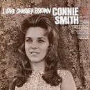 I Love Charley Brown/Connie Smith
