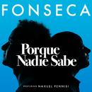 Porque Nadie Sabe feat.Nahuel Pennisi/Fonseca