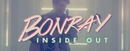 Inside Out (Official Music Video)/Bonray