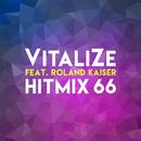 Hitmix 66( feat.Roland Kaiser)/VitaliZe