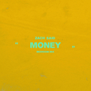 Money (Bedroom Mix)/Zach Said