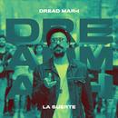 La Suerte/Dread Mar I