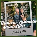Kun me diskossa suudeltiin (Vain elämää kausi 8)/Mira Luoti