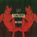 Nostalgia (MK Remix)/MØ