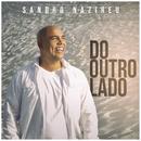 Do Outro Lado/Sandro Nazireu