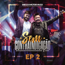 Sem Contraindicação, Parte 2 (Ao Vivo)/Diego & Victor Hugo