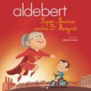 Super-Mamie contre Dr Mazout/Aldebert