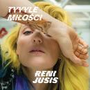 Tyyyle Miłości/Reni Jusis