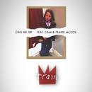 Call Me Sir feat.Cam,Travie McCoy/Train