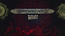 We Do Not Resist (lyric video)/Orphaned Land