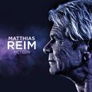 Meteor (Single Edit)/Matthias Reim
