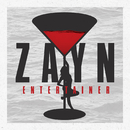 Entertainer/ZAYN