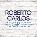 Regreso/Roberto Carlos