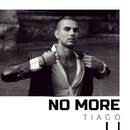 No More/Tiago