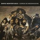 Coros de Medianoche/Enric Montefusco