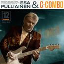 Shaking All Over/Esa Pulliainen C-Combo