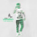 Vacation (The Remixes)/LUNAZ