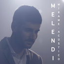 Mírame (Acústico)/Melendi