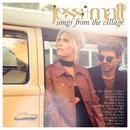 Songs from the Village/Jess & Matt