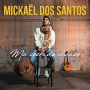 Ma seconde chance/Mickaël Dos Santos
