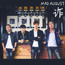 Zahh/Mad August