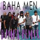 Bumpa (Black Shadow Remix)/Baha Men