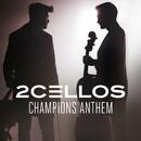Champions Anthem/2CELLOS