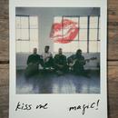 Kiss Me/MAGIC!