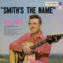 Smith's the Name/Carl Smith