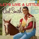 Let's Live a Little/Carl Smith