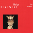 Holler - The Remixes/Ginuwine