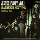 Live Bluegrass Festival with Special Guest Bill Monroe/Lester Flatt