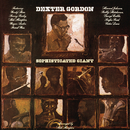 Sophisticated Giant/Dexter Gordon