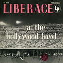 Liberace at the Hollywood Bowl (The Complete Concert) (Live)/Liberace