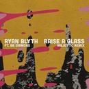 Raise a Glass (Majestic Remix) feat.BB Diamond/Ryan Blyth