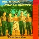 Del Brazo Con la Suerte/Cuarteto Leo