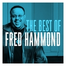 The Best of Fred Hammond/Fred Hammond