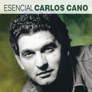 Esencial Carlos Cano/Carlos Cano